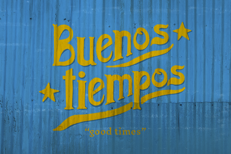Typography design of the words buenos tiempos hand drawn in yellow on a blue background, for Tejo Social, by SAINT Design.